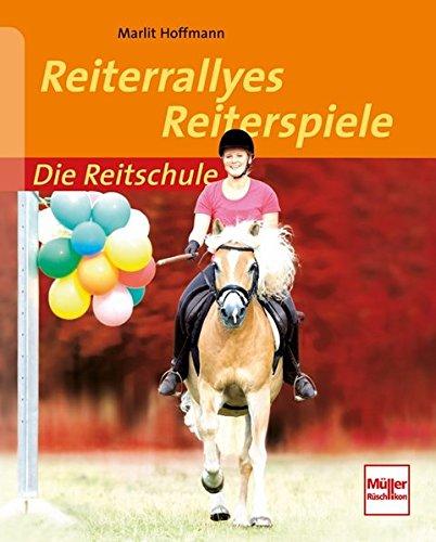 Reiterrallyes - Reiterspiele (Die Reitschule)