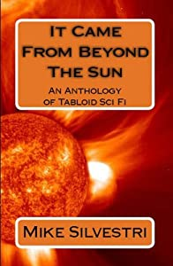 It Came From Beyond the Sun
