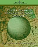 The Us Budget & Economic Outlook 2006-2015 by Congressional Budget Office U S Congressional Budget Office (2005-06-01)