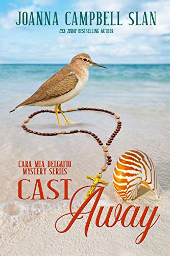 Cast Away: Book #4 in the Cara Mia Delgatto Mystery Series by [Slan, Joanna Campbell]