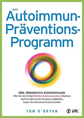 Vorschaubild: Das Autoimmun-Präventionsprogramm