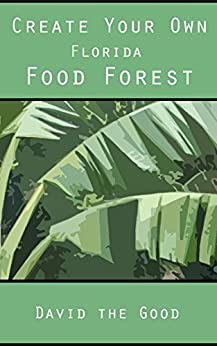 Create Your Florida Food Forest ebook