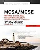 img - for MCSA / MCSE: Windows Server 2003 Network Infrastructure Implementation, Management, and Maintenance Study Guide: Exam 70-291 by Steve Suehring (2006-02-13) book / textbook / text book