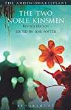 img - for The Two Noble Kinsmen, Revised Edition: Third Series (The Arden Shakespeare Third Series) book / textbook / text book