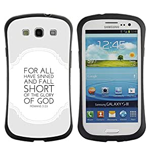 Suave TPU GEL Carcasa Funda Silicona Blando Estuche Caso de protección (para) Samsung Galaxy S3 I9300 / CECELL Phone case / / BIBLE Romans 3:23 Glory Of The God /