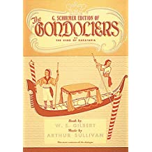 The Gondoliers: Vocal Score