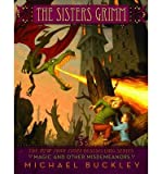 Magic and Other Misdemeanors (The Sisters Grimm, Book 5) (Bk.5)