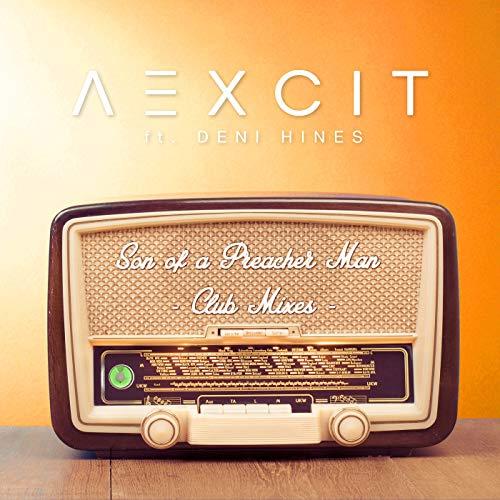 Son of a Preacher Man (Club Mixes) (Deni Hines Son Of A Preacher Man)