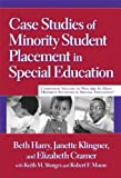 img - for Case Studies of Minority Student Placement in Special Education book / textbook / text book