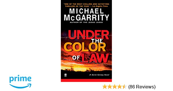 Under The Color Of Law Kevin Kerney Michael Mcgarrity