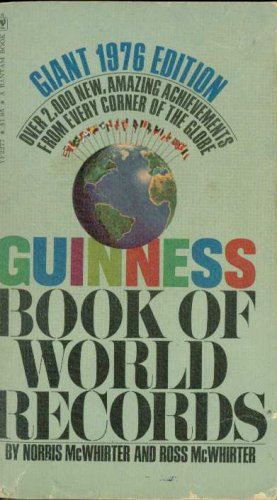 (Guiness Book Of World Records--Giant 1976 Edition)