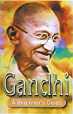 img - for Gandhi: A Beginner's Guide by Genevieve Blais (2001-02-23) book / textbook / text book