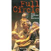 Full Circle: The Making of Quidam