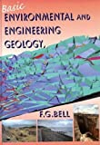 Basic Environmental and Engineering Geology, F. G. Bell, 1420044702