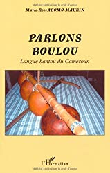 Parlons boulou (French Edition)