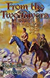 From The Two Rivers: The Eye of the World, Book 1 (Wheel of Time (Starscape))