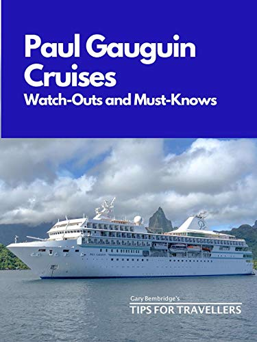 Clip: Paul Gauguin Cruises Watch-outs and Must-Knows