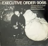img - for Executive Order 9066: The Internment of 110,000 Japanese Americans book / textbook / text book
