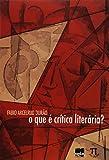 capa de O que É Crítica Literária?