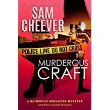 Murderous Craft (Gainfully Employed Mystery Book 1)