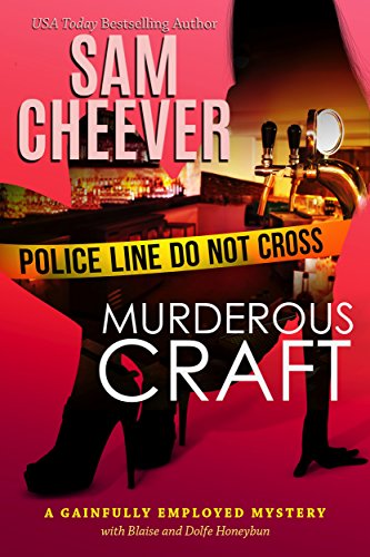 Murderous Craft (Gainfully Employed Mystery Book 2)