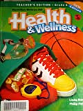 Health and Wellness (Teacher's Edition Grade 6)