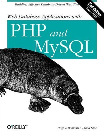 Web Database Applications with PHP and MySQL by Hugh E. Williams, David Lane (2004) Paperback