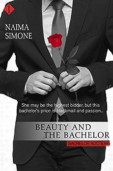 Beauty and the Bachelor (Bachelor Auction) by [Simone, Naima]