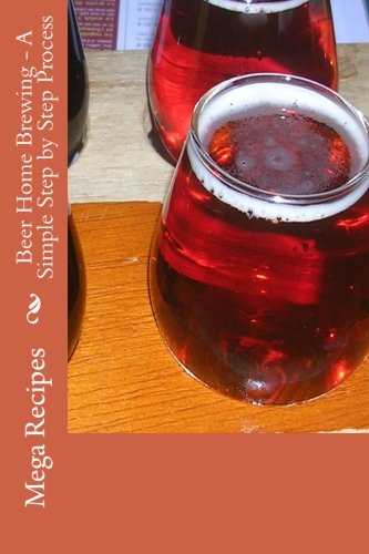 Beer Home Brewing - A Simple Step by Step Process pdf epub