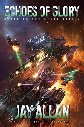 Echoes of Glory (Blood on the Stars Book 4) (Jay Allen Kindle Books)