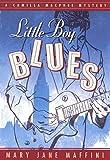 Little Boy Blues: A Camilla MacPhee Mystery
