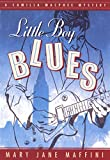 Little Boy Blues by Mary Jane Maffini front cover