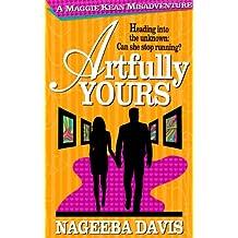 Artfully Yours (Maggie Kean Misadventures Book 3)