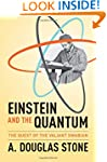 Einstein and the Quantum: The Quest o...