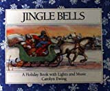 Jingle Bells, Carolyn Ewing, C. S. Ewing, 0689714319