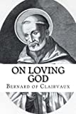 img - for On Loving God book / textbook / text book