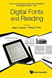 Digital Fonts And Reading (Series on Language Processing, Pattern Recognition, and Intelligent Systems)