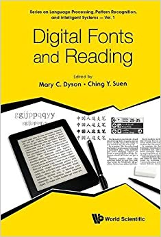 Digital Fonts and Reading (Series on Computer Processing of Languages) (Series on Language Processing, Pattern Recognition, and Intelligent Systems)
