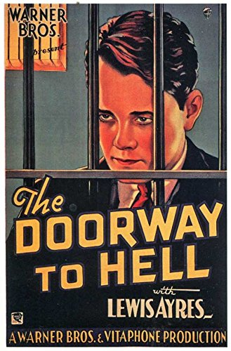The Doorway to Nether regions POSTER Movie (1930) Style A 11 x 17 Inches - 28cm x 44cm (Lew Ayres)(Charles Judels)(Dorothy Mathews)(Leon Janney)(Robert Elliott)(James Cagney)