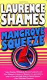 Mangrove Squeeze, Laurence Shames, 0345433068