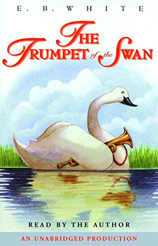The Trumpet of the Swan by Listening Library (Lib)