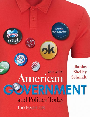 Bundle: American Government and Politics Today: Essentials 2011 - 2012 Edition, 16th + Latino-American Politics Supplement