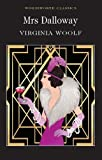 : Mrs Dalloway Virginia Woolf (Wordsworth Classics) (Wordsworth Collection)