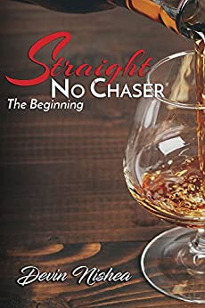 Straight No Chaser: The Beginning by [Devin Nishea]