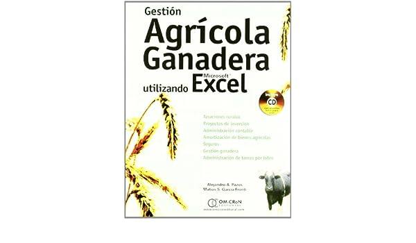 GESTION AGRICOLA GANADERA UTILIZANDO MICROSOFT EXCEL: ALEJANDRO A. PAZOS : 9789871046560: Amazon.com: Books