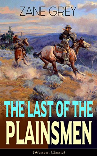 The Last Of The Plainsmen Western Classic Wild West Adventure
