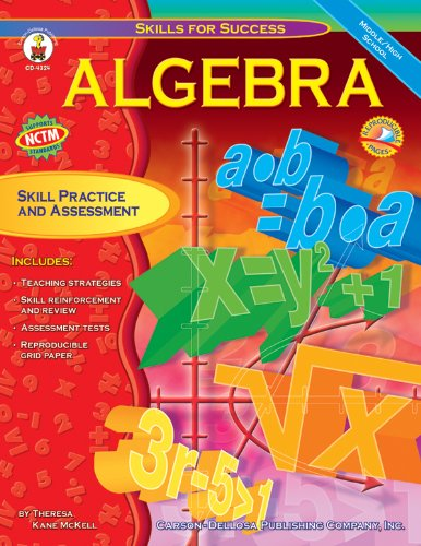 Algebra: Skill Practice and Assessment for Middle/High School (Skills for Success Series)