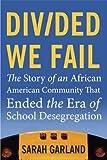Divided We Fail, Sarah Garland, 0807001775