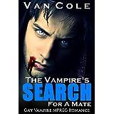 Romance: Gay Romance: The Vampire's Search For A Mate (Vampire MPREG Paranormal Romance) (Adventure Science Fiction Male Male Romance)