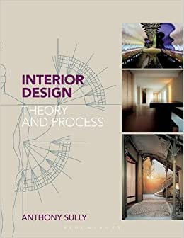 Amazon Interior Design Theory And Process 9781408152027 Anthony Sully Books